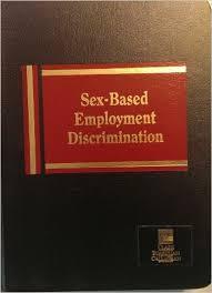 Sex Discrimination an employers responsibility